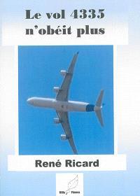 Le vol 4335 n'obéit plus : en marge des événements de Kigali, octobre 1990