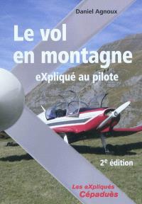 Le vol en montagne : expliqué au pilote