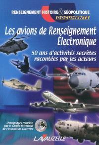 Les avions de renseignement électronique : 50 ans d'activités secrètes racontées par les acteurs