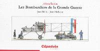 Les bombardiers de la Grande Guerre