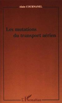Les mutations du transport aérien