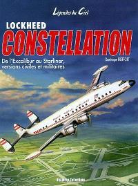 Lockheed Constellation : de l'Excalibur au Starliner, versions civiles et militaires