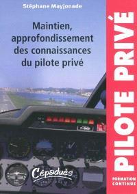 Maintien et approfondissement des connaissances du pilote privé avion : formation continue