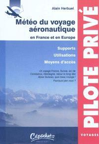 Météo du voyage aéronautique en France et en Europe : supports, utilisations, moyens d'accès