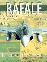 Rafale, la suprématie aérienne