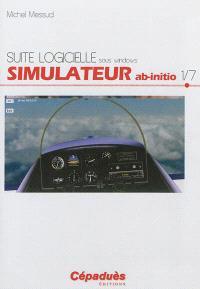 Suite logicielle sous Windows. Volume 1, Simulateur ab-initio