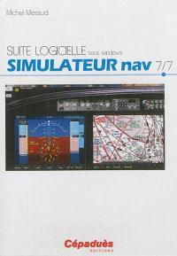 Suite logicielle sous Windows. Volume 7, Simulateur nav