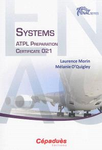 Systems : ATPL preparation : certificate 021
