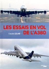 Les essais en vol de l'A 380