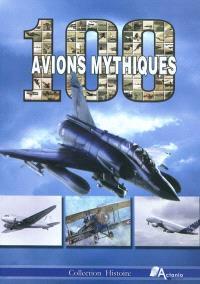 100 avions mythiques