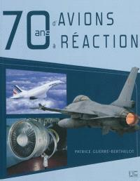 70 ans d'avions à réaction