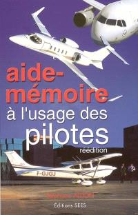 Aide-mémoire à l'usage des pilotes