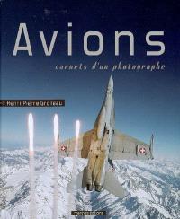 Avions : carnets d'un photographe