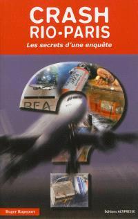 Crash Rio-Paris : les secrets d'une enquête