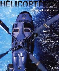 Hélicoptères : civils et militaires