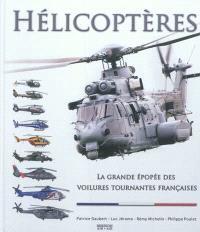 Hélicoptères : la grande épopée des voitures tournantes françaises