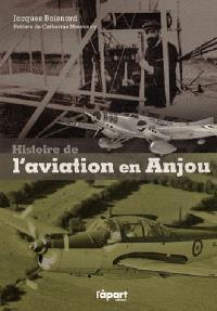 Histoire de l'aviation en Anjou