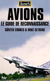 Jane's avions : le guide de reconnaissance