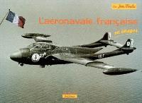 L'aéronavale française : les avions embarqués