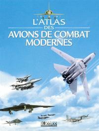 L'atlas des avions de combat modernes