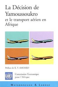 La décision de Yamoussoukro et le transport aérien en Afrique