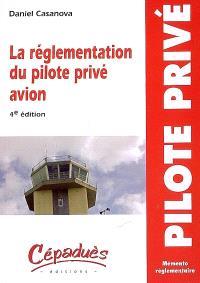 La réglementation du pilote privé avion PPL : nouvelle réglementation du 1er janvier 2007