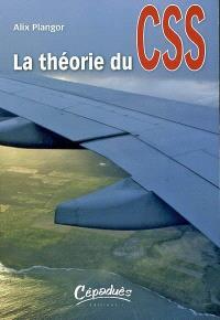 La théorie du CSS