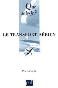 Le transport aérien : situation et perspectives