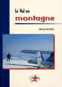Le vol en montagne : technique et entraînement