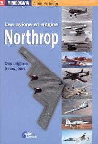 Les avions et engins Northrop : des origines à nos jours