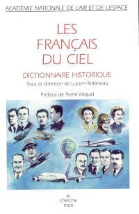 Les Français du ciel : dictionnaire historique