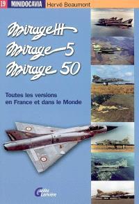 Les Mirage III, Mirage 5 et Mirage 50 en France et dans le monde.