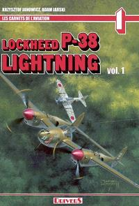 Lockheed P-38 Lightning. Volume 1