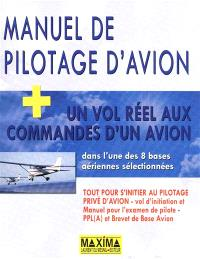 Manuel de pilotage d'avion : tout pour l'examen théorique de pilote privé d'avion : PPL (A) et brevet de base avion