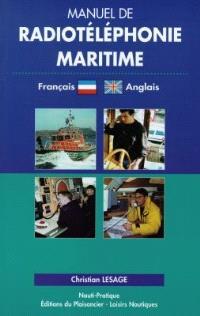 Manuel de radiotéléphonie maritime : français-anglais