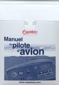 Manuel du pilote d'avion, conforme AESA : licence de pilote privé d'avion PPL(A)