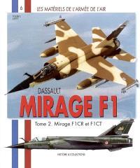 Mirage F1. Volume 2, Dassault Mirage F1CT et F1CR