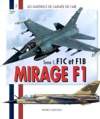 Mirage F1. Volume 1, F1C et F1B
