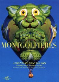 Montgolfières : l'aventure dans les airs