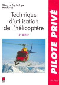 Technique d'utilisation de l'hélicoptère : T. U. hélico