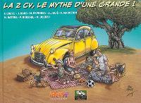 La 2CV, le mythe d'une grande !