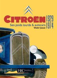 Citroën : ses poids lourds & autocars, 1929-1974