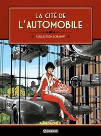La Cité de l'automobile : collection Schlumpf