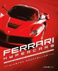 Ferrari hypercars : l'histoire des voitures les plus rapides de Maranello