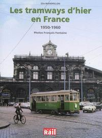 Les tramways d'hier en France : 1950-1960