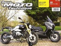Revue moto technique. n° 180, BMW R nineT modèles 2014 à 2016, Yamaha et MBK Xmax et Evolis 400 YP400R et RA modèles 2013 à 2016