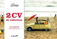 2 CV de collection : calendrier perpétuel 52 semaines