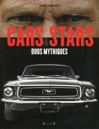 Cars & stars : duos mythiques