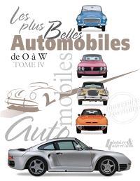 Les plus belles automobiles du XXe siècle, 1908-1999. Volume 4, De O à W