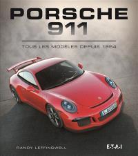Porsche 911 : tous les modèles depuis 1964